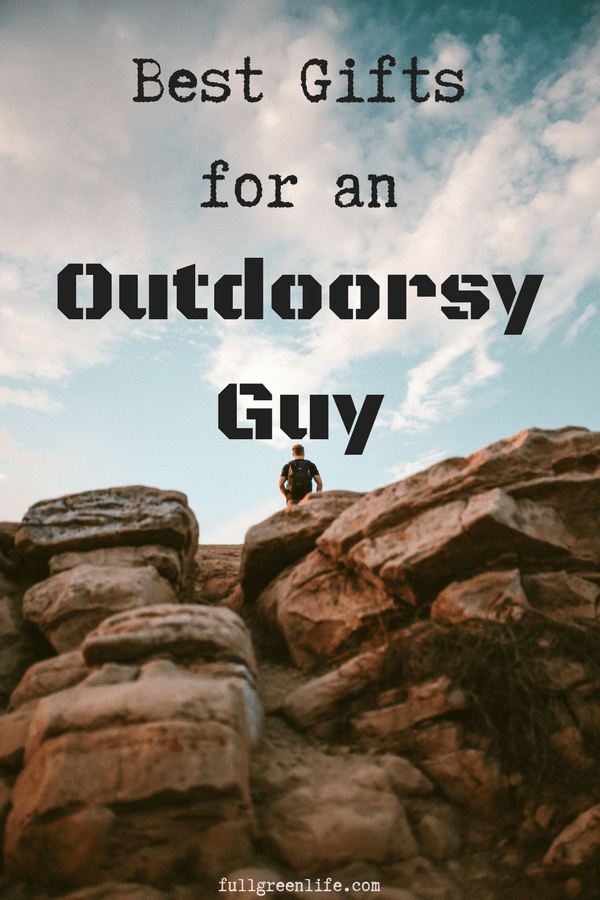 Outdoorsy Guy Gift Guide