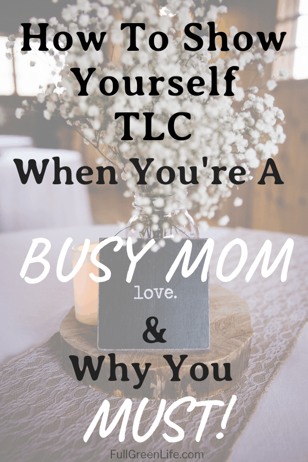 How To Show Yourself TLC