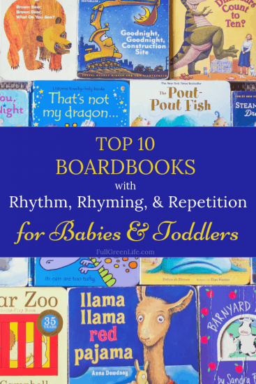 Best Board books for babies and toddlers with rhythm, rhyming, and repetition