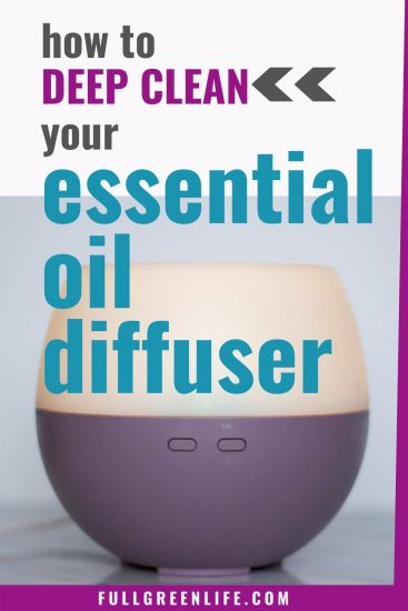 deep clean your essential oil diffuser