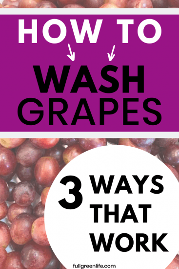 how to wash grapes 3 ways that work
