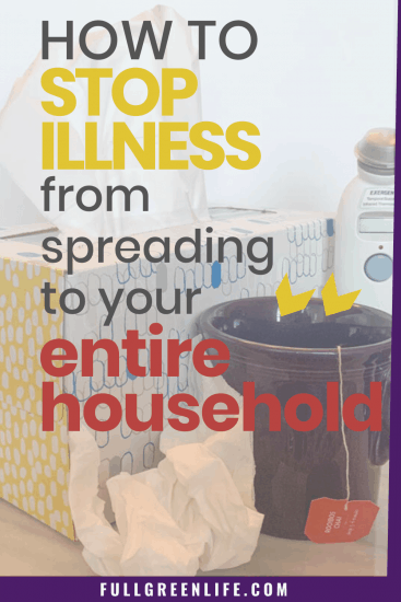 How to stop illness from spreading to your entire household