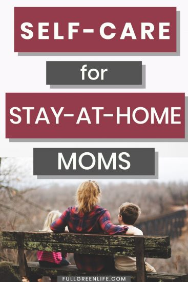self-care for stay-at-home moms pin